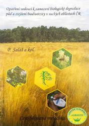 Opatření vedoucí k zamezení biologické degradace půd a zvýšení biodiverzity v suchých oblastech ČR - 1
