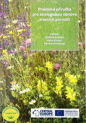 Praktická příručka pro ekologickou obnovu travních porostů